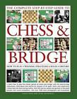 The Complete Step-by-Step Guide to Chess & Bridge: How to Play  Winning Strategies Rules History by David Bird, John Saunders (Paperback, 2015)
