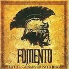 Fomento - Either Caesars or Nothing (2009)