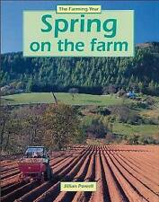 Spring on the Farm (Farming Year), Jillian Powell   Paperback Book   Good   9780