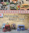 Vietnamese Street Food von Andreas Pohl und Tracey Lister (2012, Taschenbuch)