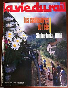 2019 Nouveau Style La Vie Du Rail N°2057 Du 8/1986; Les Centenaire De L'été/ Shcherbinka 1986