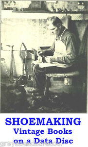 Shoemaking-Craft-Shoemakers-32-Vintage-Boot-amp-Shoe-Making-Books-on-a-Data-Disc