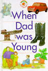 When Dad Was Young by Paul Humphrey (Hardback, 1993)