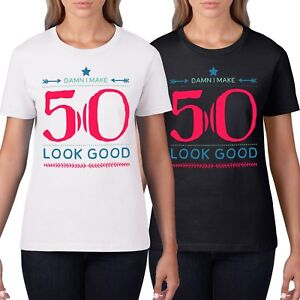 Image Is Loading Damn Make 50 Look Good Funny Womens T