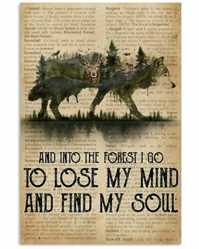Wolf Into The Forest I Go To Lose My Mind And Find My Soul Portrait Poster