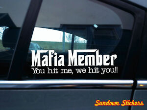 2x-039-Mafia-Member-039-Funny-Car-Truck-bumper-Window-slogan-stickers-decals