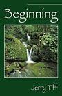 Beginning by Jerry Tiff (Paperback / softback, 2007)
