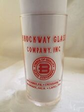 1954 Brockway Drinking Glass Open House, Crenshaw PA, Muskogee OK,Lapel IN (C50)