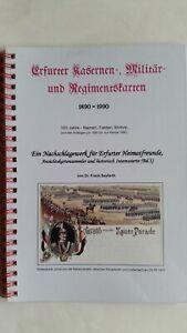 Broschuere-034-Erfurter-Kasernen-Militaer-und-Regimentskarten-1890-1990-034-2013