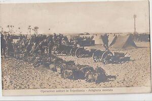 ITALIA-A-O-I-1912-OPERAZIONI-MILITARI-IN-TRIPOLITANIA-ARTIGLIERIA-MONTATA