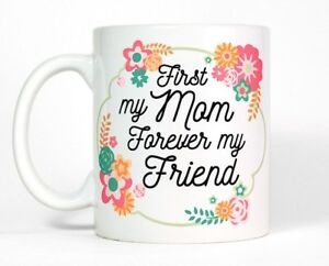 Image Is Loading First My Mom Forever Friend Floral Coffee