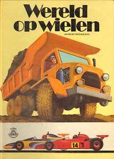 WERELD OP WIELEN (POPUP BOEK) - Caryl Koelling (1979)