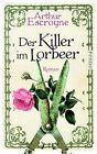 Der Killer im Lorbeer / Arthur Escroyne und Rosemary Daybell Bd.1 von Arthur Escroyne (2013, Taschenbuch)