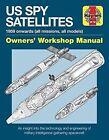 Spy Satellite Manual: 2016 by David Baker (Hardback, 2016)