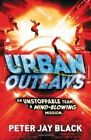 Urban Outlaws by Peter Jay Black (Paperback, 2014)