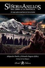 El Señor de Los Anillos : Del Libro a la Pantalla by Alejandro Pardo and...