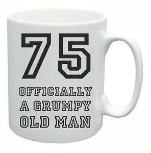 Image Is Loading 75th Novelty Birthday Gift Present Tea Mug Grumpy