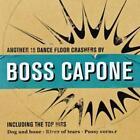 Another 15 Dance Floor Crashers von Boss Capone (2013)