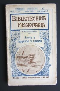 F-Boldrini-STORIE-E-LEGGENDE-DI-ANIMALI-Bibliotechina-Missionaria-1925-MISSIONI