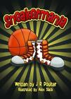 Sneakermania by J R Poulter (Paperback / softback, 2014)