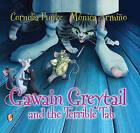 Gawain Greytail and the Terrible Tab by Cornelia Funke (Hardback, 2015)