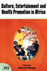 Culture, Entertainment, and Health Promotion in Africa by Twaweza Communications (Paperback / softback, 2005)