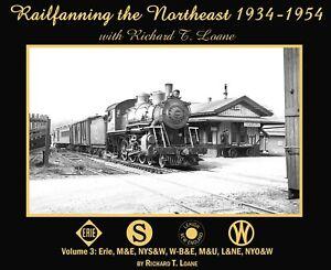 Railfanning-in-the-NORTHEAST-1934-1954-Vol-3-Erie-M-amp-E-L-amp-NE-NYO-amp-W-NEW