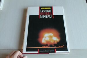LA SECONDA GUERRA MONDIALE VOLUME 3 - A.PETACCO - ARNOLDO CURCIO EDITORE 1991