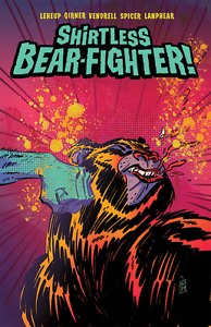 SHIRTLESS BEAR-FIGHTER #1 (OF 5) 2ND PTG ANDREW ROBINS COVER IMAGE COMICS HOT