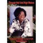 Through Hell and High Waters 9781418480462 by Almina Francis Hardcover