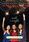 Wish I Might by Coleen Murtagh Paratore (Paperback / softback, 2011)