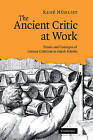 The Ancient Critic at Work: Terms and Concepts of Literary Criticism in Greek Scholia by Rene Nunlist (Hardback, 2009)