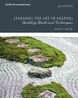 Learning the Art of Helping : Building Blocks and Techniques by Mark E. Young (2016, Paperback)