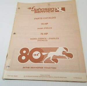 Details about 1980 Johnson 70 &75 HP Outboards J70ELCS Parts Catalog Final  Edition OMC 390891