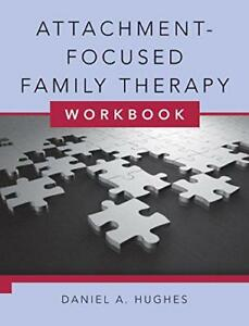 Attachment-Focused-Family-Therapy-Workbook-by-Daniel-A-Hughes-Paperback-Book