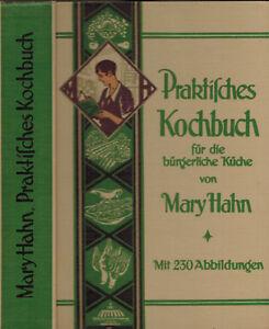 Details zu Mary Hahn, Praktisches Kochbuch f. bürgerliche Küche, Rezeptbuch  Klassiker, 1934