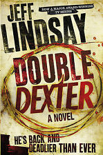 Double Dexter: A Novel (Dexter 6), Lindsay, Jeff Book