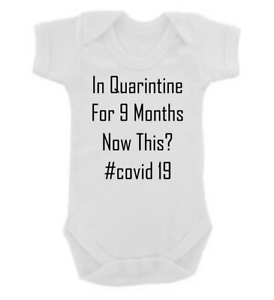 Baby Grow in Quarantine For 9 months Funny Baby Grow