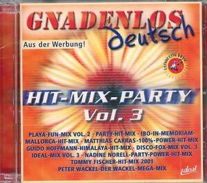 GNADENLOS-deutsch-Hit-Mix-Party-Vol-3-Gute-Versiegelte-NEUWARE-DoCD
