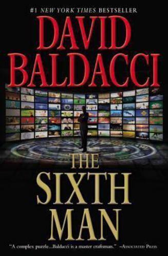 King & Maxwell: The Sixth Man by David Baldacci (2011, Paperback)