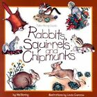 Rabbits, Squirrels and Chipmunks by Mel Boring (Paperback, 1996)