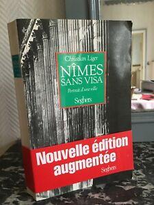 Christian Liger Nimes Sin Visa Retrato D'Une Ciudad Seghers 1990
