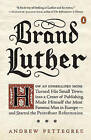 Brand Luther by Dr. Andrew Pettegree (Paperback, 2016)