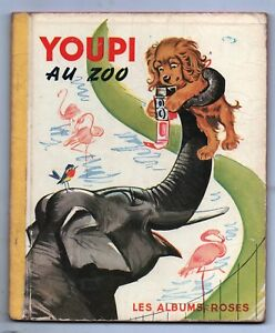 Les-Albums-Roses-YOUPI-AU-ZOO-par-Pierre-PROBST-1966-Tres-bel-etat