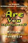 Are You Experienced? by William Sutcliffe (Paperback, 1999)