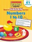 Learning Express Naplan: Numbers 1 to 10 K1 by Scholastic Singapore (Paperback, 2016)