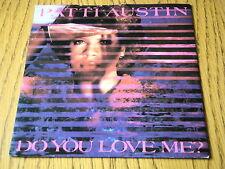 "PATTI AUSTIN - DO YOU LOVE ME  7"" VINYL PS"