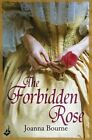 The Forbidden Rose by Joanna Bourne (Paperback, 2014)