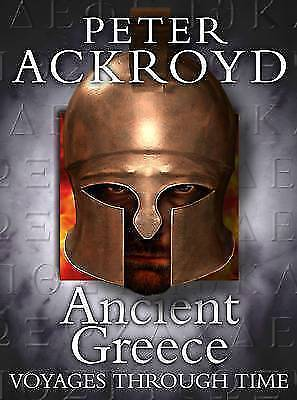 1 of 1 - Good, Ancient Greece (Peter Ackroyd Voyages Through Time S.), Ackroyd, Peter, Bo