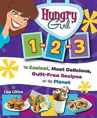 Hungry Girl 1-2-3: The Easiest, Most Delicious, Guilt-Free Recipes on -ExLibrary